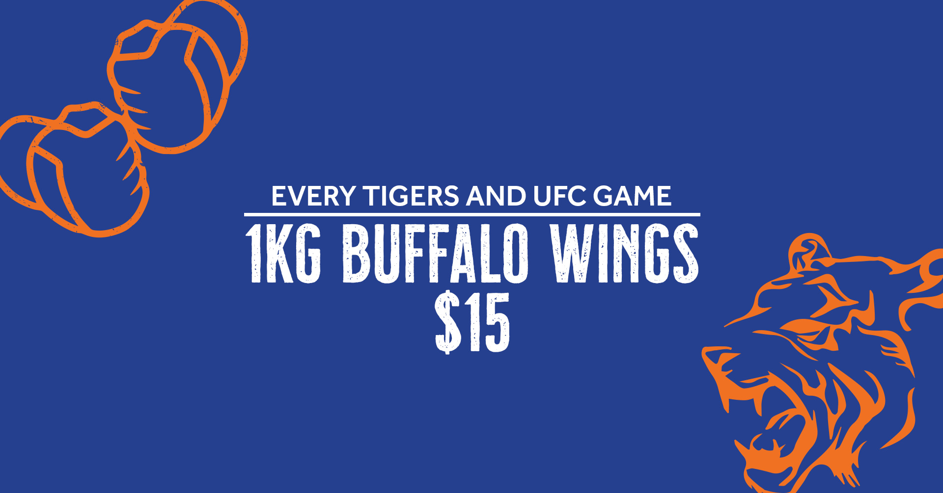 1kg WINGS every Tigers Game & UFC
